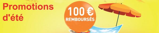 promo été 2015 100€